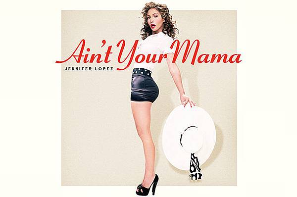 jennifer-lopez-aint-your-mama-art-2016-billboard-650.jpg