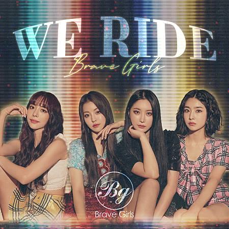 Brave Girls〈We Ride〉.jpg