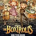 《怪怪箱The Boxtrolls》動畫電影海報
