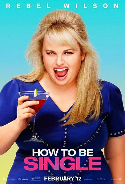 Rebel-Wilson-How-To-Be-Single-Movie-Poster.jpg