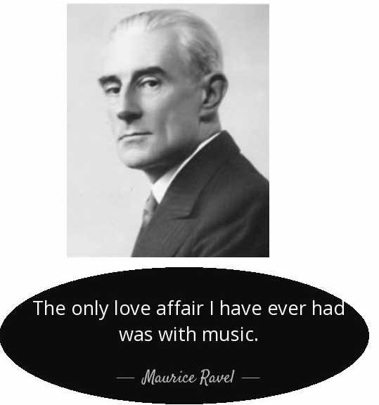 quote-the-only-love-affair-i-have-ever-had-was-with-music-maurice-ravel-52-55-27.jpg