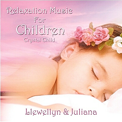 Llewellyn & Juliana - Crystal Child