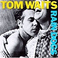 Tom Waits的《雨狗》
