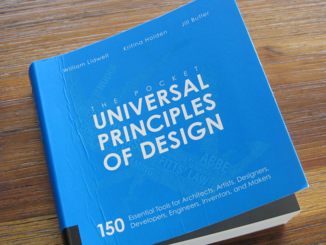The Pocket Universal Principles of Design 150 Essential Tools for Architects, Artists, Designers, Developers, Engineers, Inventors, and Makers