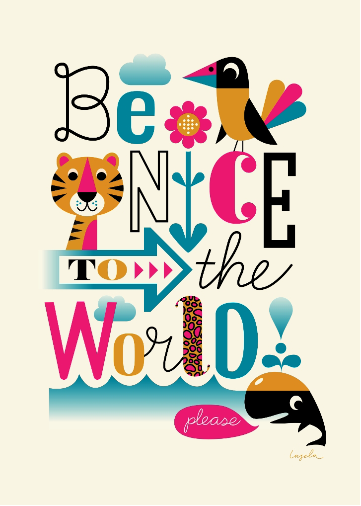Be Nice to the world