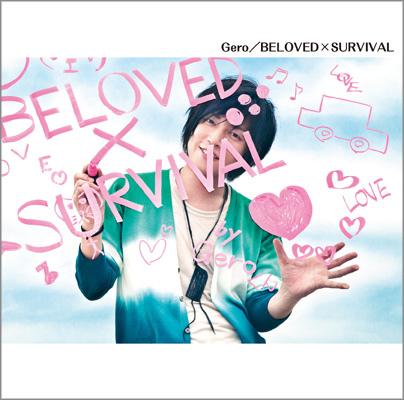 BELOVED×SURVIVAL 初回限定盤 2013.07.10.jpg