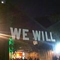 We will