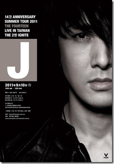 J 14TH ANNIVERSARY SUMMER TOUR 2011-THE FOURTEEN- Live in Taiwan -The 2nd Ignite