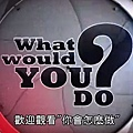 What would you do.