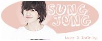 Love 2 Infinity ♥ sungjong