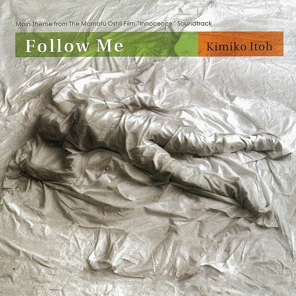 Ghost In The Shell/ Innocence - Follow Me_001