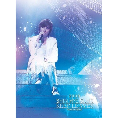 2009 SHIN HYE SUNG KEEP LEAVES TOUR IN SEOUL  DVD.jpg