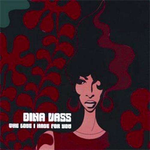 (歌)Dina Vass「The Love I Have For You」