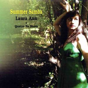 Laura Ann & Quatro Na Bossa 【Summer Samba】專輯