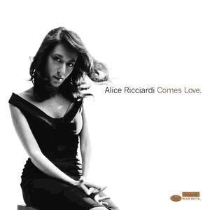 Alice Ricciardi【Comes Love】專輯