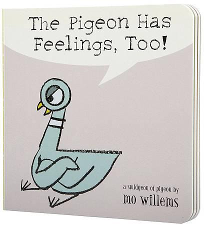 The pigeon has feelings ,too.