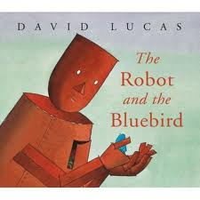 The Robot and the Bluebird