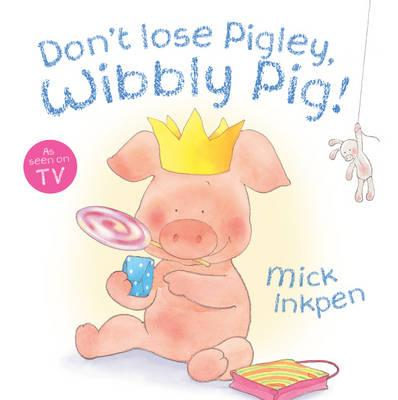dont-lose-pigley-wibbly-pig