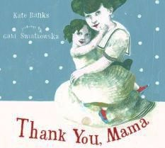 Thank you,mama