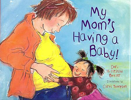 My mom's having a baby