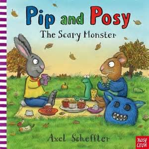 Pip and Posy:the scary monster