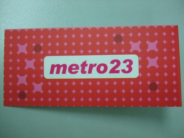 metro23請多光顧