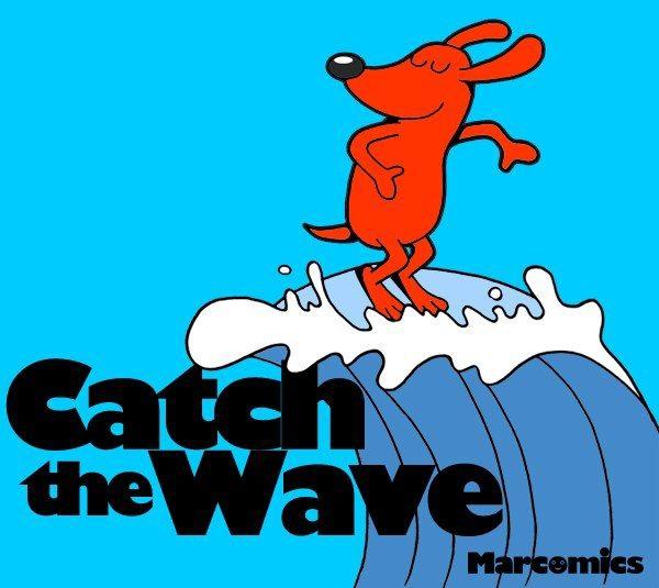 catchWave