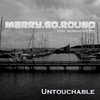 untouchable-Merry-go-Round