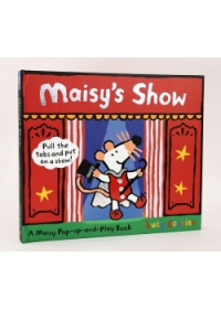 Maisy's Show: A Maisy Pull-the-tab and Pop-up Book