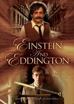 愛因斯坦與愛丁頓 Einstein and Eddington.2008年英國BBC製作