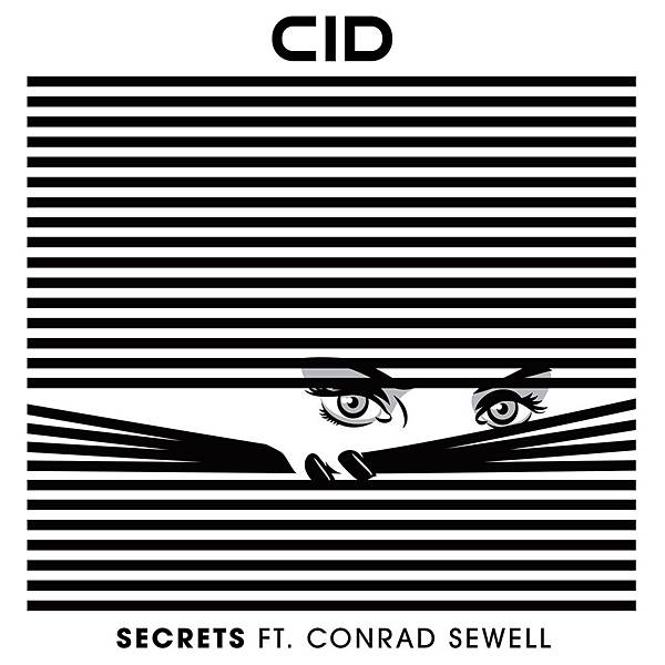 CID - secrets ft. sewell