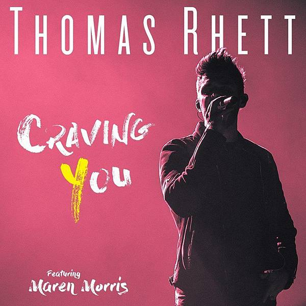 Thomas Rhett - Craving You ft. Maren Morris