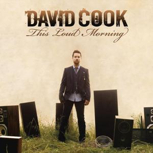 David Cook-This Loud Morning.jpg