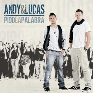 Andy & Lucas-Pido La Palabra.jpg