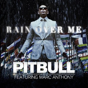 Pitbull Feat. Marc Anthomy-Rain Over Me.jpg