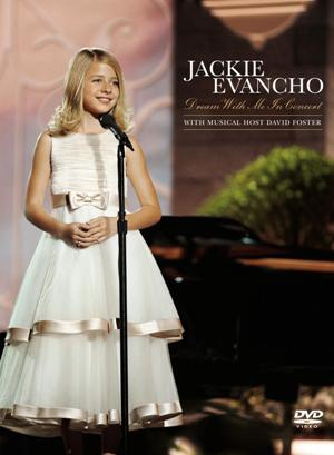 Jackie Evancho-Dream With Me In Concert.jpg