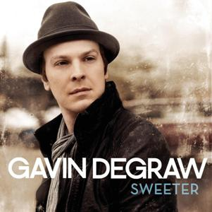 Gavin DeGraw-Sweeter.jpg