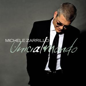 Michele Zarrillo-Unici Al Mondo.jpg