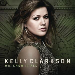 Kelly Clarkson-Mr. Know It All.jpg