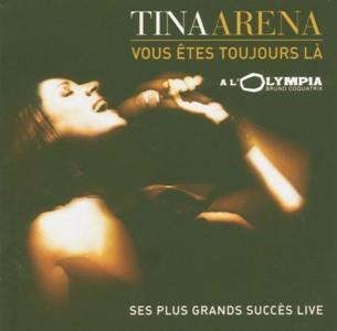 Tina Arena-Vous Etes Toujours La.jpg
