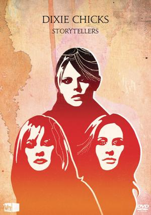 Dixie Chicks-Storytellers DVD.jpg