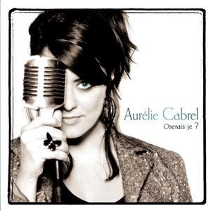 Aurelie Cabrel-Oserais-je.jpg