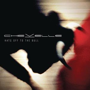 Chevelle-Hats Off To The Bull.jpg