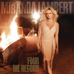 Miranda Lambert-Four The Record.jpg