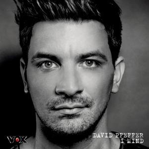 David Pfeffer-I Mind.jpg
