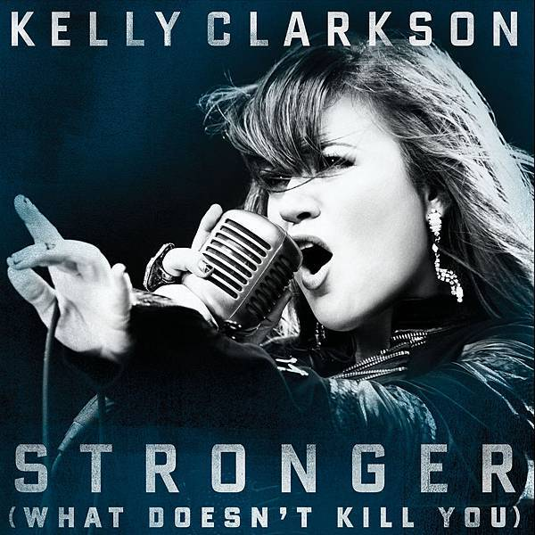 Kelly Clarkson Stronger (What Doesn