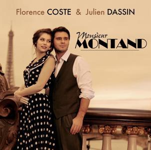 Florence Coste et Julien Dassin-Monsieur Montand