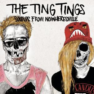 The Ting Tings-Sounds From Nowheresville