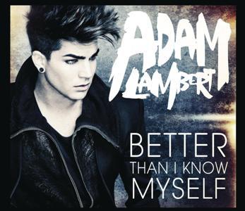 Adam Lambert-Better Than I Know Myself