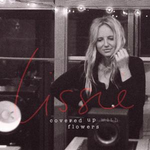 Lissie-Covered Up With Flowers EP